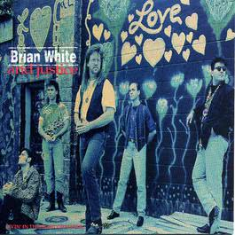 Livin' In The Sight Of Water 1993 Brian White And Justice