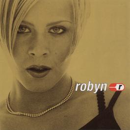 Robyn Is Here 2009 Robyn