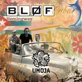 Hemingway 2006 BLØF