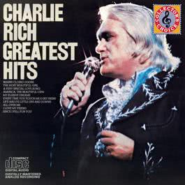 Charlie Rich Greatest Hits 1987 Charlie Rich