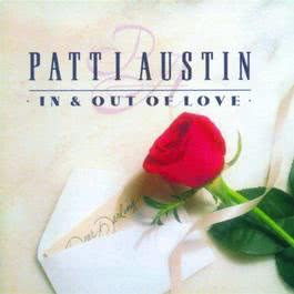 In & Out Of Love 1998 Patti Austin