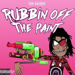 Rubbin Off The Paint 2018 YBN Nahmir