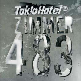 Zimmer 483 2007 Tokio Hotel