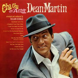 Cha Cha De Amor 2006 Dean Martin