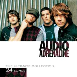The Ultimate Collection 2009 Audio Adrenaline