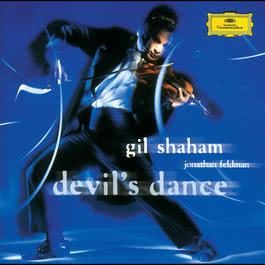 Gil Shaham & Jonathan Feldman - The Devil's Dance 2000 Gil Shaham; Jonathan Feldman