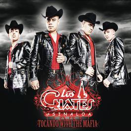 Tocando With The Mafia 2011 Los Cuates De Sinaloa