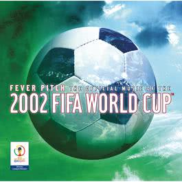 The Official Album Of The 2002 FIFA World Cup? 2001 世界杯