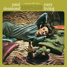 Easy Living 1991 Paul desmond