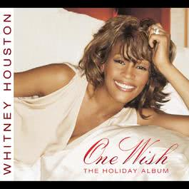 One Wish - The Holiday Album 2003 Whitney Houston