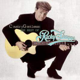 Country Gentleman: The Best Of Ricky Skaggs 1998 Ricky Skaggs