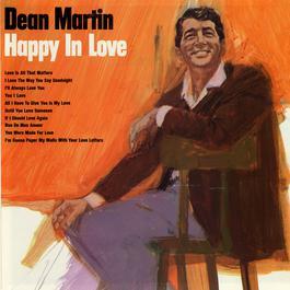 Happy In Love 2011 Dean Martin