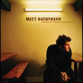 Beneath These Fireworks 2003 Matt Nathanson