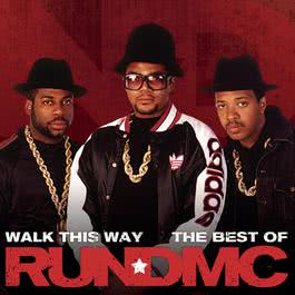 Walk This Way - The Best Of 2010 Run-DMC