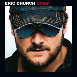 Chief 2011 Eric Church