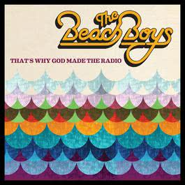 That's Why God Made the Radio 2012 The Beach Boys