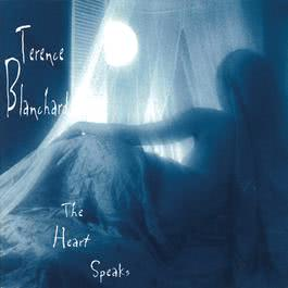 The Heart Speaks 1996 Terence Blanchard