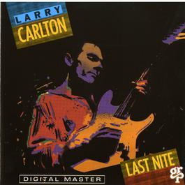 Last Nite 1987 Larry Carlton