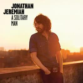A Solitary Man 2011 Jonathan Jeremiah