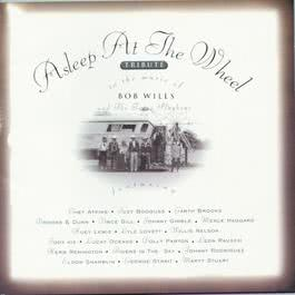 Tribute To The Music Of Bob Wills 1993 Asleep At The Wheel