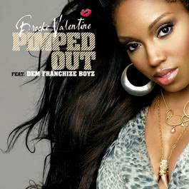 Pimped Out 2006 Brooke Valentine