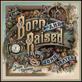 Born and Raised 2012 John Mayer