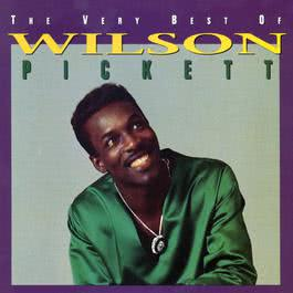 The Very Best Of Wilson Pickett 2008 Wilson Pickett