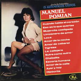 "Ser. De Col. ""15 Autenticos Exitos"" 2002 Manuel Pomian"