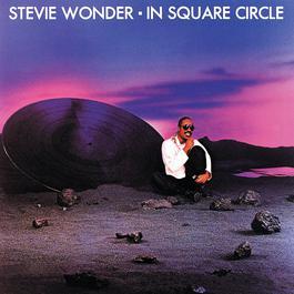 In Square Circle 1985 Stevie Wonder