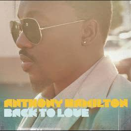 Back To Love (Deluxe Version) 2011 Anthony Hamilton
