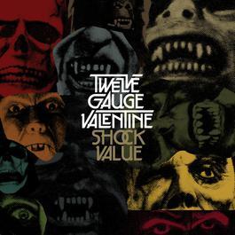Shock Value 2006 Twelve Gauge Valentine