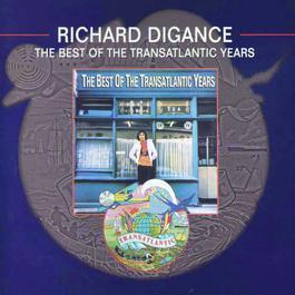 The Best of the Transatlantic Years 2017 Richard Digance
