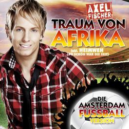 Traum Von Afrika 2010 Axel Fischer