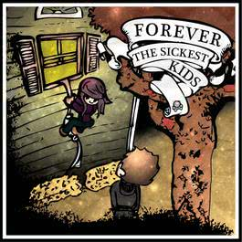 Forever The Sickest Kids 2011 Forever The Sickest Kids