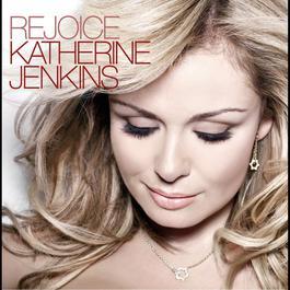Rejoice 2007 Katherine Jenkins