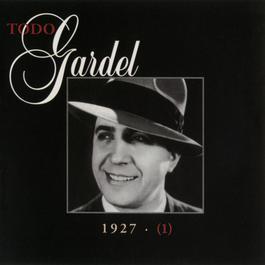 La Historia Completa De Carlos Gardel - Volumen 1 2001 Carlos Gardel