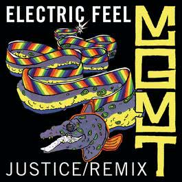Electric Feel (Justice Remix) 2008 MGMT