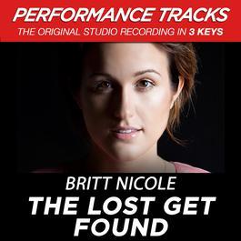 The Lost Get Found 2009 Britt Nicole