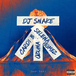 Taki Taki 2018 DJ Snake; Selena Gomez; Ozuna; Cardi B