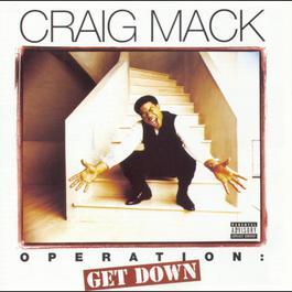 Operation: Get Down 2016 Craig Mack