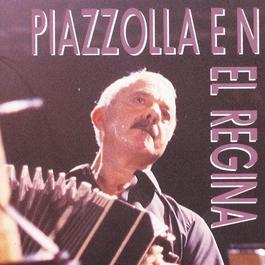 Piazzolla En El Regina 1994 Astor Piazzolla