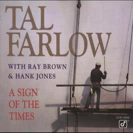 A Sign Of The Times 1977 Tal Farlow Quartet