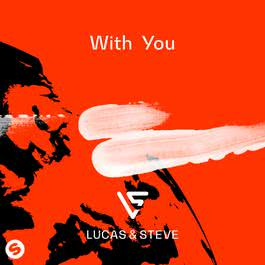 With You 2018 Lucas & Steve