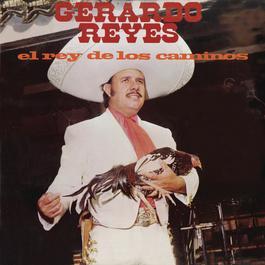 El Rey De Los Caminos 2011 Gerardo Reyes