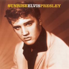 Sunrise 1999 Elvis Presley