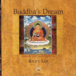 Buddha's Dream 1984 Riley Lee