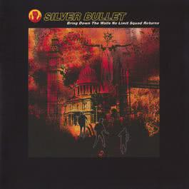 Bring Down The Walls No Limit Squad 2011 Silver Bullet