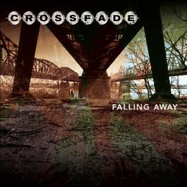 Falling Away 2006 Crossfade