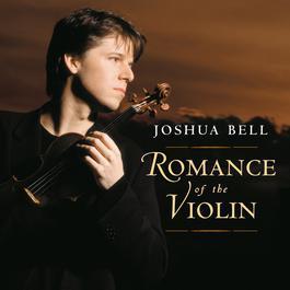 Romance of the Violin 2003 Joshua Bell