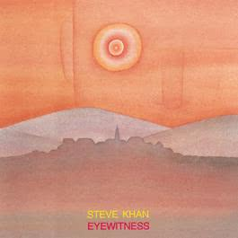 Eyewitness 1983 Steve Khan